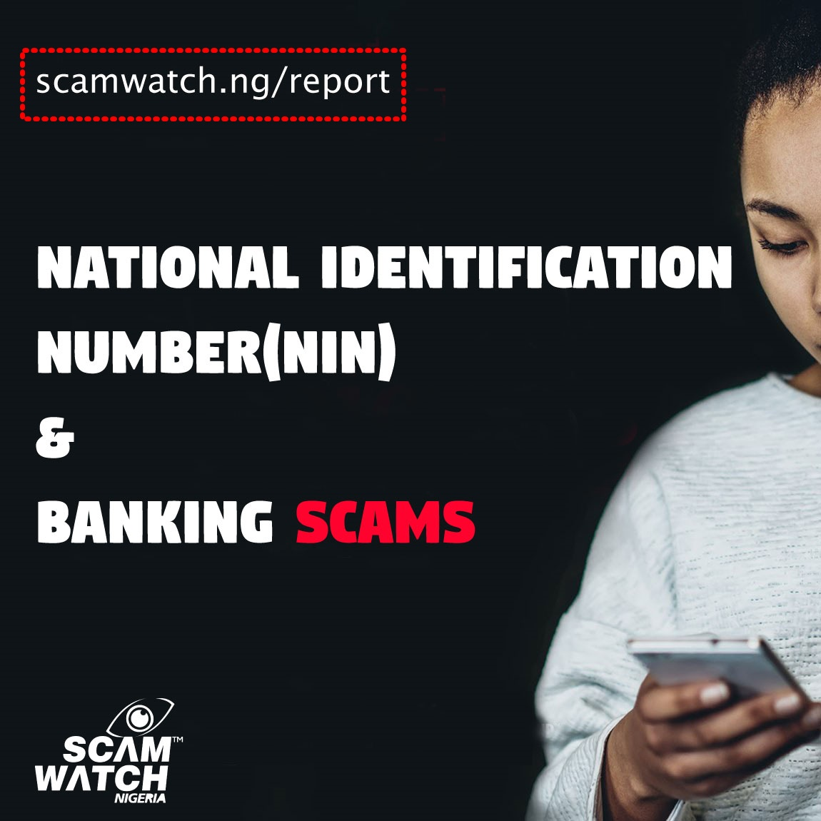 SCAM ALERT: National Identification Number(NIN) & Banking Scams